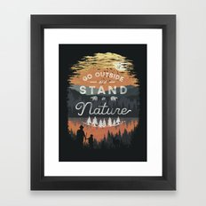 Go Outside and Stand in Nature Framed Art Print