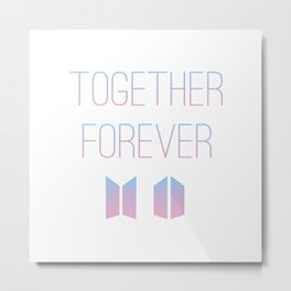 Together Forever BTS Metal Print