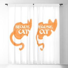 Because, Cat Blackout Curtain