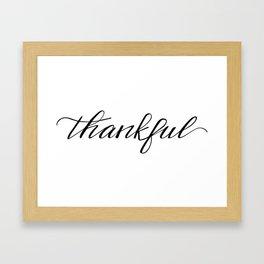 Thankful Calligraphy Framed Art Print
