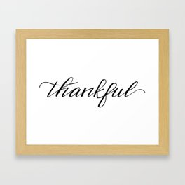 Thankful Calligraphy Framed Art Print