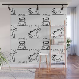 Inhale Exhale Pug Wall Mural