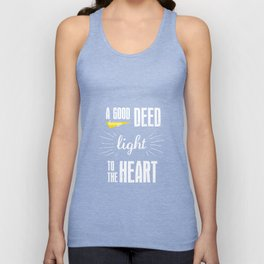 A Good Deed Brings Light to the Heart Unisex Tank Top