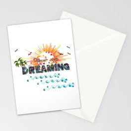 Never stop DREAMING Stationery Cards
