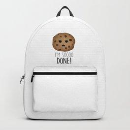 I'm Soooo Done! Backpack