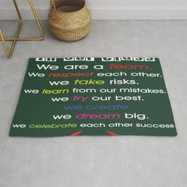 We are a TEAM. We respect each other. Inspirational Quote Rug