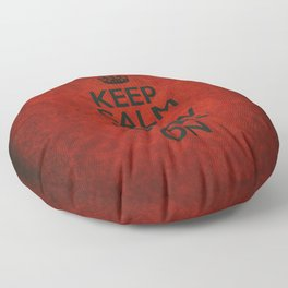 Keep Calm the Show Goes On Floor Pillow