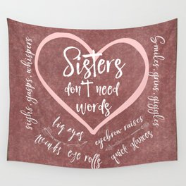 No Words: Sister Love Quote Wall Tapestry