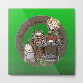 Irish Drinking Team Est. 1519 Metal Print