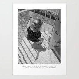 """Become Like A Small Child' Art Print"