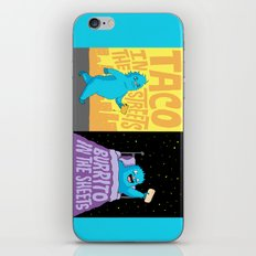Taco in the streets, Burrito in the sheets. iPhone Skin