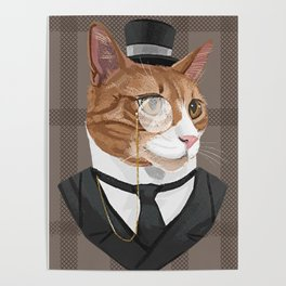 Intelligent Gentleman Cat in a Cylinder Hat and a Monocle Poster