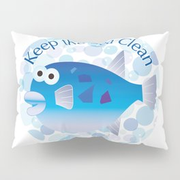 Keep the Sea Clean_Globefish Pillow Sham