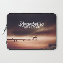 Remember to explore - text version Laptop Sleeve