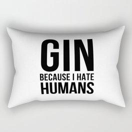 Gin becuase i hate humans | Gin Tonic gift Rectangular Pillow