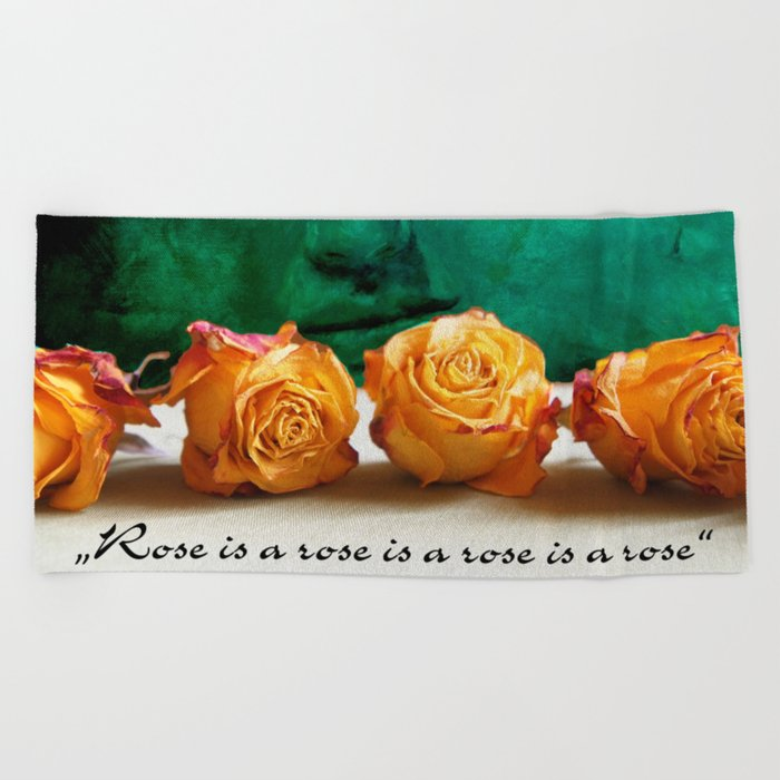 ROSE - quote Beach Towel