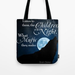 Children of the Night - Bram Stoker quote from Dracula Tote Bag