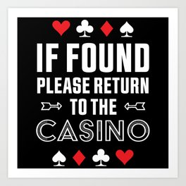Return to the Casino Funny Gambling Gift Art Print