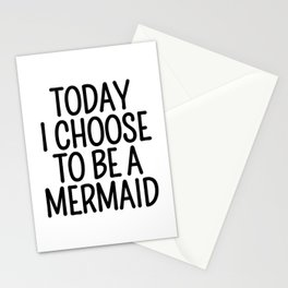 Today I Choose To Be a Mermaid Stationery Cards