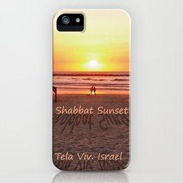 Shabbat Shalom From Tela-Viv Israel. iPhone Case