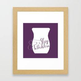 Stay Wickless Framed Art Print
