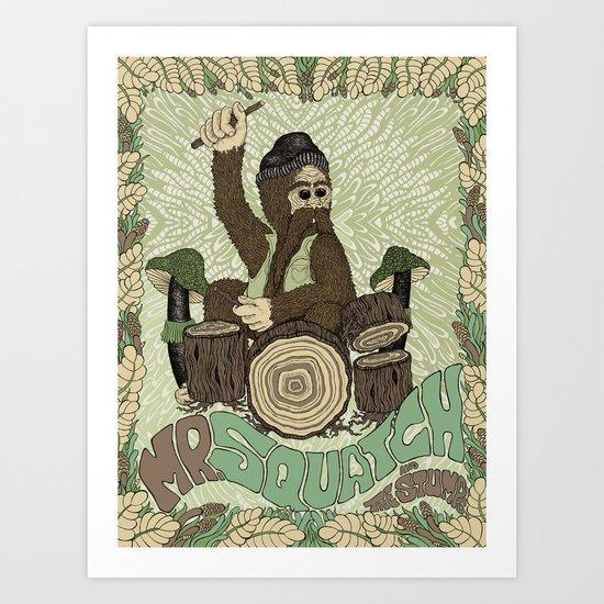 Mr. Squatch and the Stumps Art Print