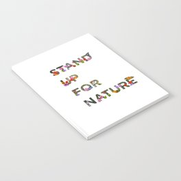 Stand Up For Nature Notebook