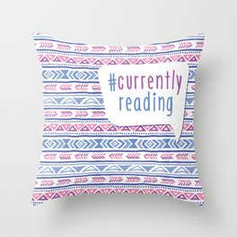 #CurrentlyReading Triabal print Throw Pillow