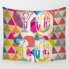 You only live once / YOLO Wall Tapestry