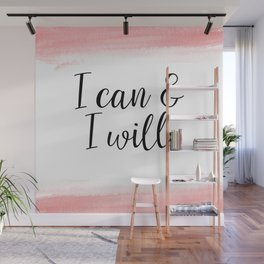 I Can And I Will - Coral Wall Mural