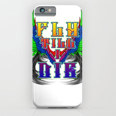 Fly Till I Die iPhone 6s Slim Case