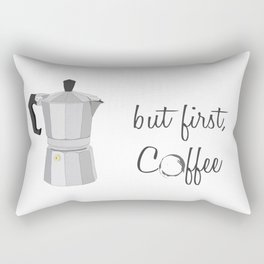but first, coffee Rectangular Pillow