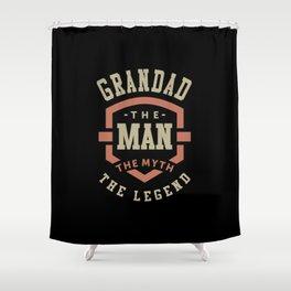 Grandad The Myth The Legend Shower Curtain