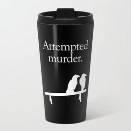 Attempted Murder (white design) Travel Mug