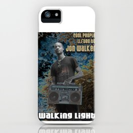 Cool People Listen to Jon Walker iPhone Case