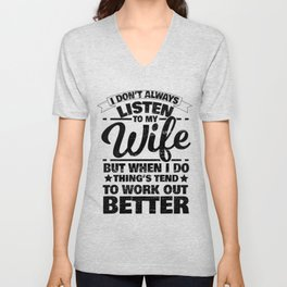 Wife Woman Obey Listening Funny Gift Unisex V-Neck