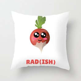 You Are Pretty Rad(ish) Cute Radish Pun Throw Pillow