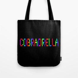 COBRADRELLA Tote Bag
