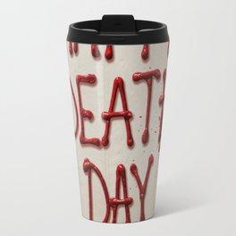 Happy Death Day Travel Mug