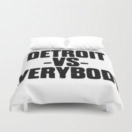 Detroit VS Everybody Duvet Cover