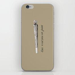Ceci n'est pas un joint iPhone Skin