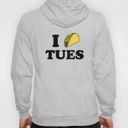 I taco tuesday Hoody
