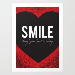 02. Smile though your heart is aching Art Print