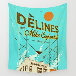 THE DELINES w/ Mike Coykendall - Feb 16th, 2019 @ The Secret Society - Portland, Oregon Wall Tapestry
