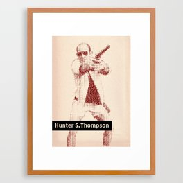 Inspired By Words — Hunter S. Thompson Framed Art Print
