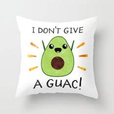 I don't give a guac! Throw Pillow