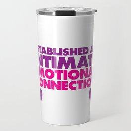 My Anaconda Might Want Some After Funny Dating T-shirt Travel Mug