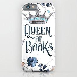 Queen of Books iPhone Case