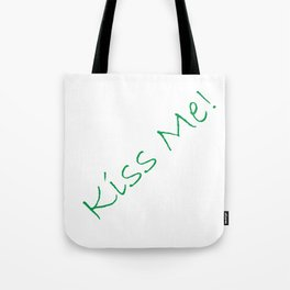 Kiss Me! White Tote Bag