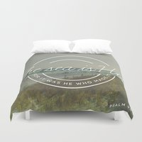 scripture Duvet Covers featuring Psalm 95:5 by Zeke Tucker